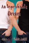An Improbably Dream by Violetta Antcliff