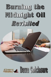 Burning the Midnight Oil by Dawn Colclasure