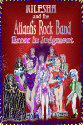 Kilesha and the Atlantis Rock Band: Error in Judgment