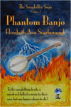 Phantom Banjo by Elizabeth Ann Scarborough