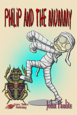 Philip and the Mummy by John Paulits