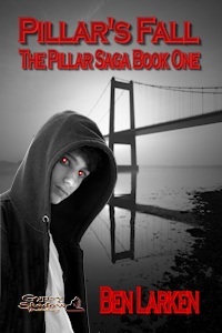Pillar's Fall; The Pillar Saga, Book 1 by Ben Larken