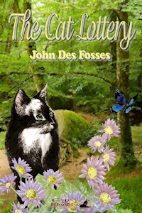 The Cat Lottery by John Des Fosses