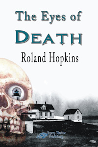 The Eyes of Death by Roland Hopkins