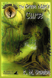 The Green Man's Curse by R. M. Brandon