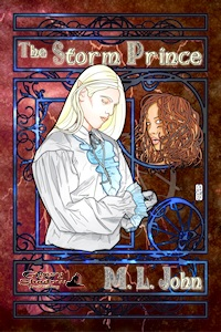 The Storm Prince by M. L. John