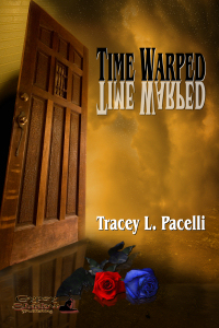 Time Warped by Tracey L. Pacelli